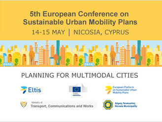 5th European Conference on Sustainable Urban Mobility Plans (SUMPs), Nicosia, 14-15 May 2018